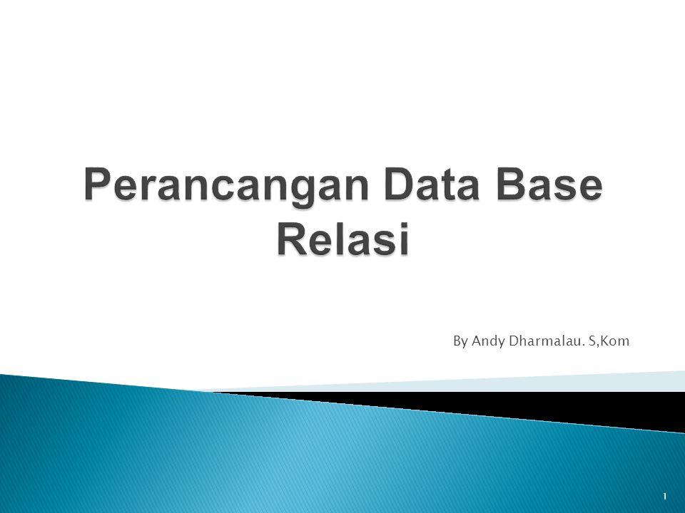 Perancangan Data Base Relasi