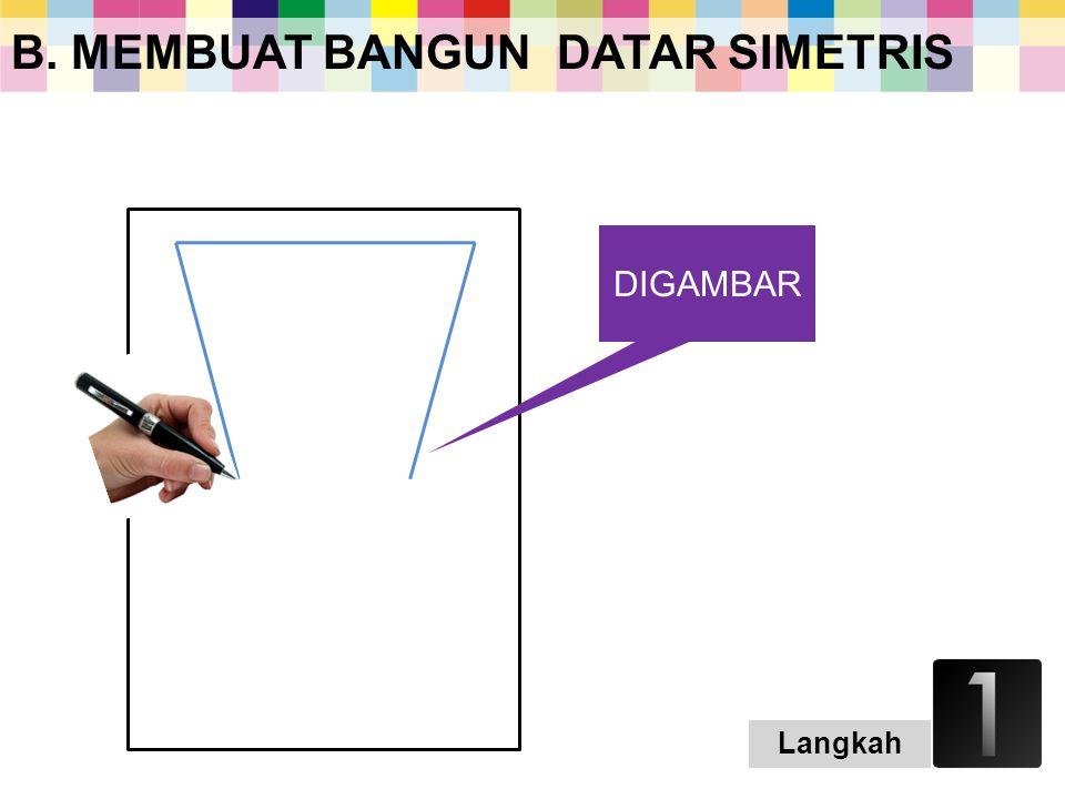 MEMBUAT BANGUN DATAR SIMETRIS