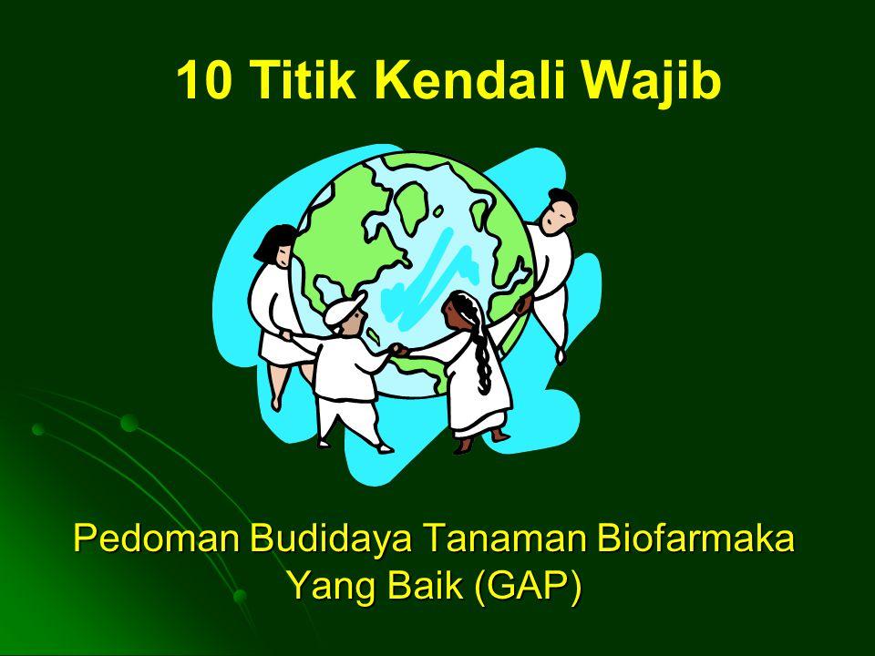 Pedoman Budidaya Tanaman Biofarmaka Yang Baik (GAP)