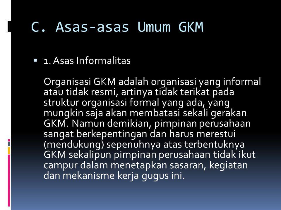 C. Asas-asas Umum GKM