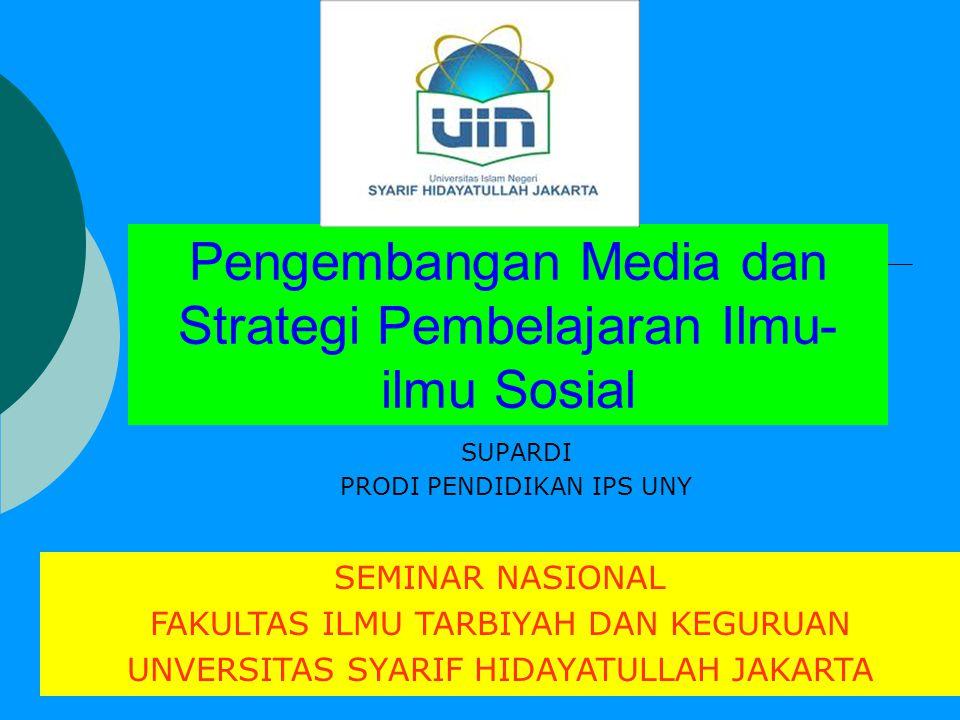 Pengembangan Media dan Strategi Pembelajaran Ilmu-ilmu Sosial