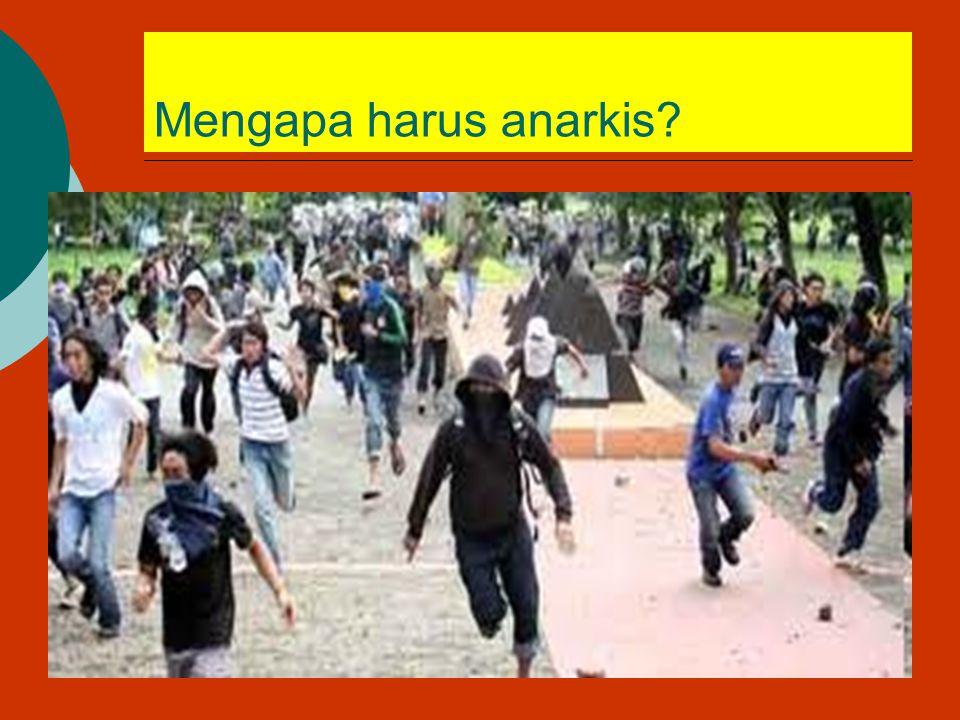 Mengapa harus anarkis