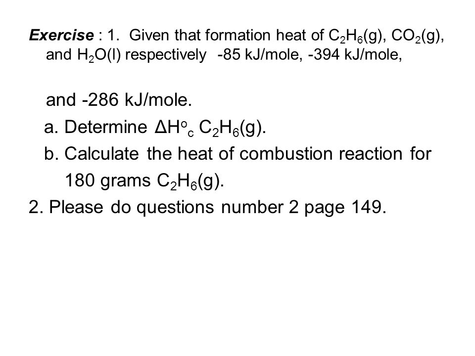 and -286 kJ/mole. a. Determine ΔHoc C2H6(g).