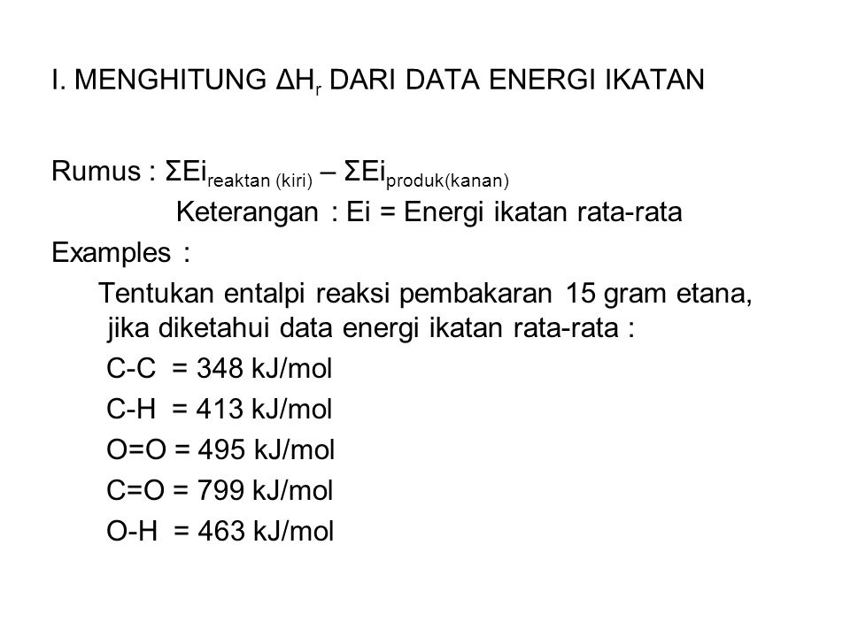 I. MENGHITUNG ΔHr DARI DATA ENERGI IKATAN