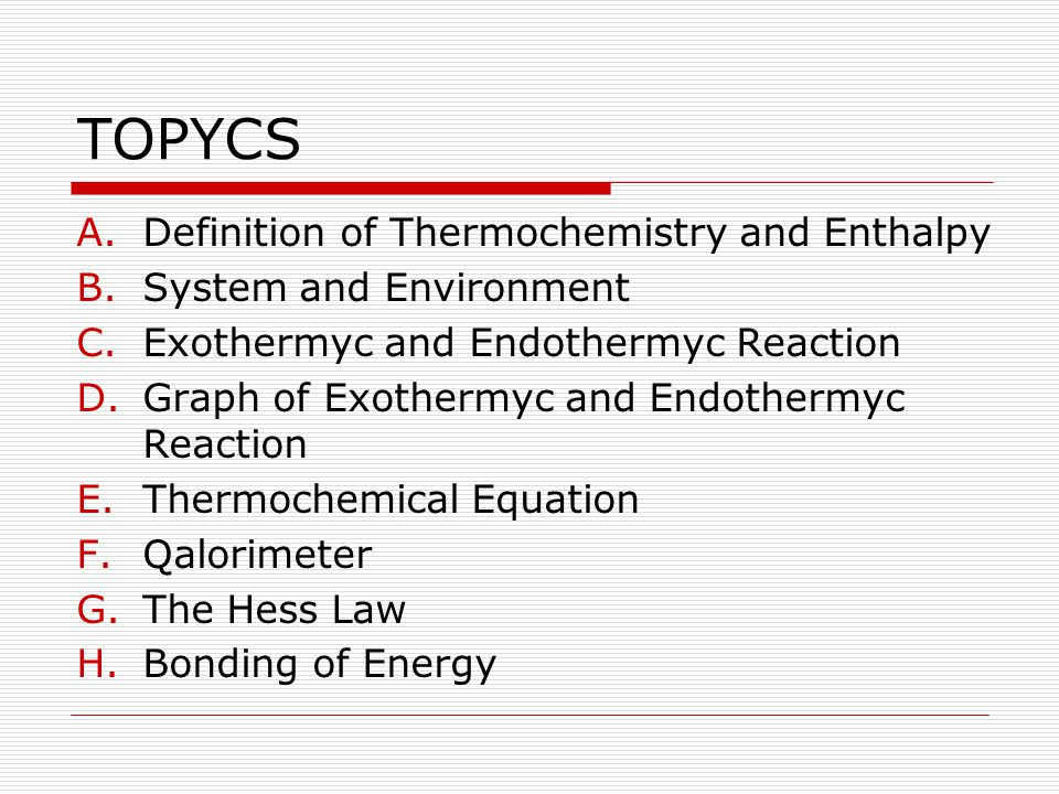 TOPYCS Definition of Thermochemistry and Enthalpy