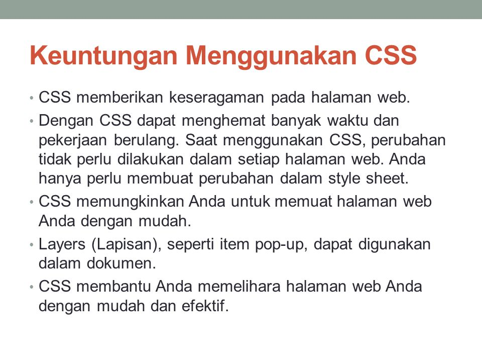 Keuntungan Menggunakan CSS