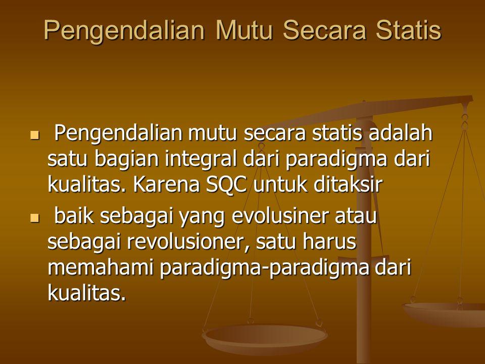 Pengendalian Mutu Secara Statis