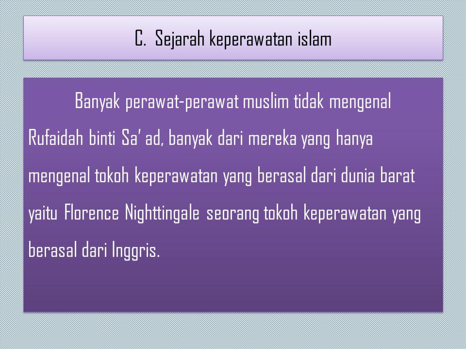C. Sejarah keperawatan islam