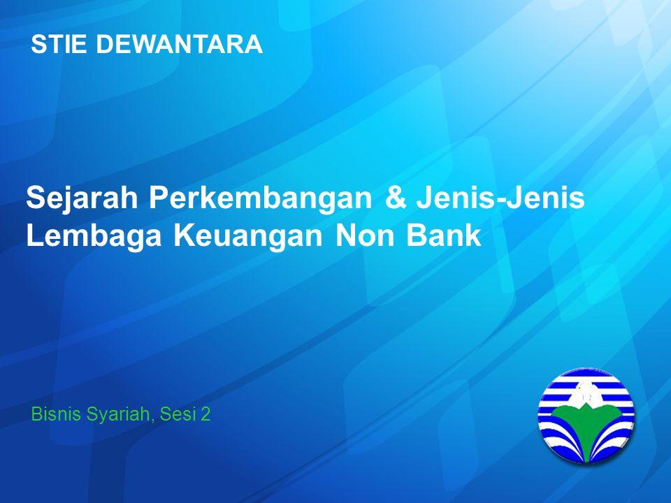 Sejarah Perkembangan & Jenis-Jenis Lembaga Keuangan Non Bank