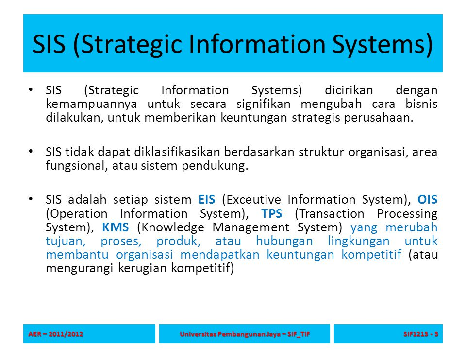 SIS (Strategic Information Systems)