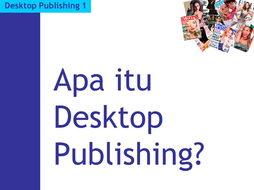 Apa itu Desktop Publishing