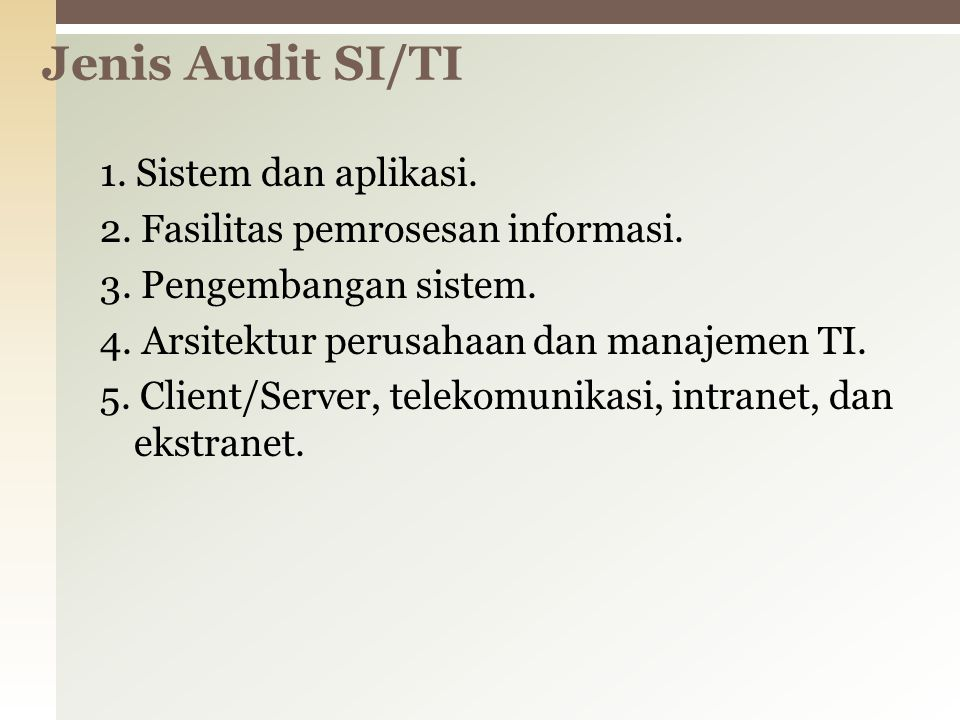 Jenis Audit SI/TI
