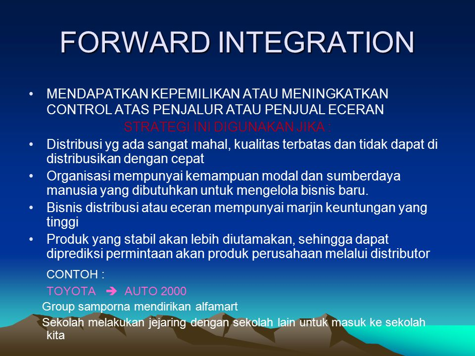 FORWARD INTEGRATION CONTOH :