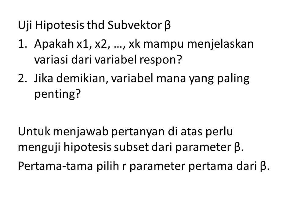 Uji Hipotesis thd Subvektor β