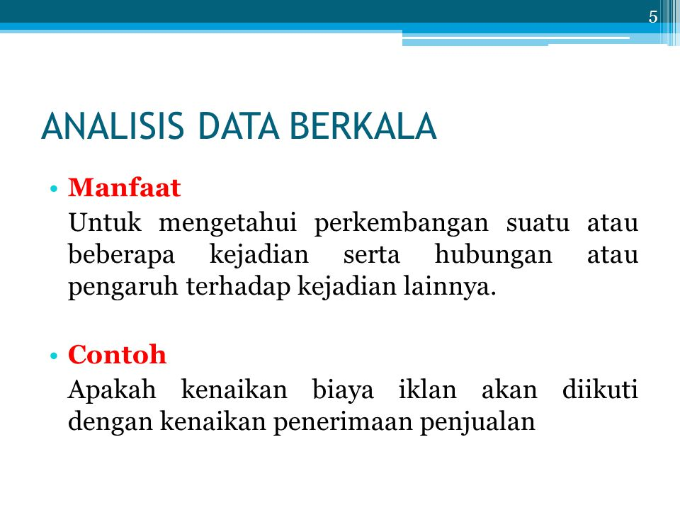 ANALISIS DATA BERKALA Manfaat