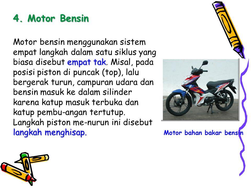4. Motor Bensin
