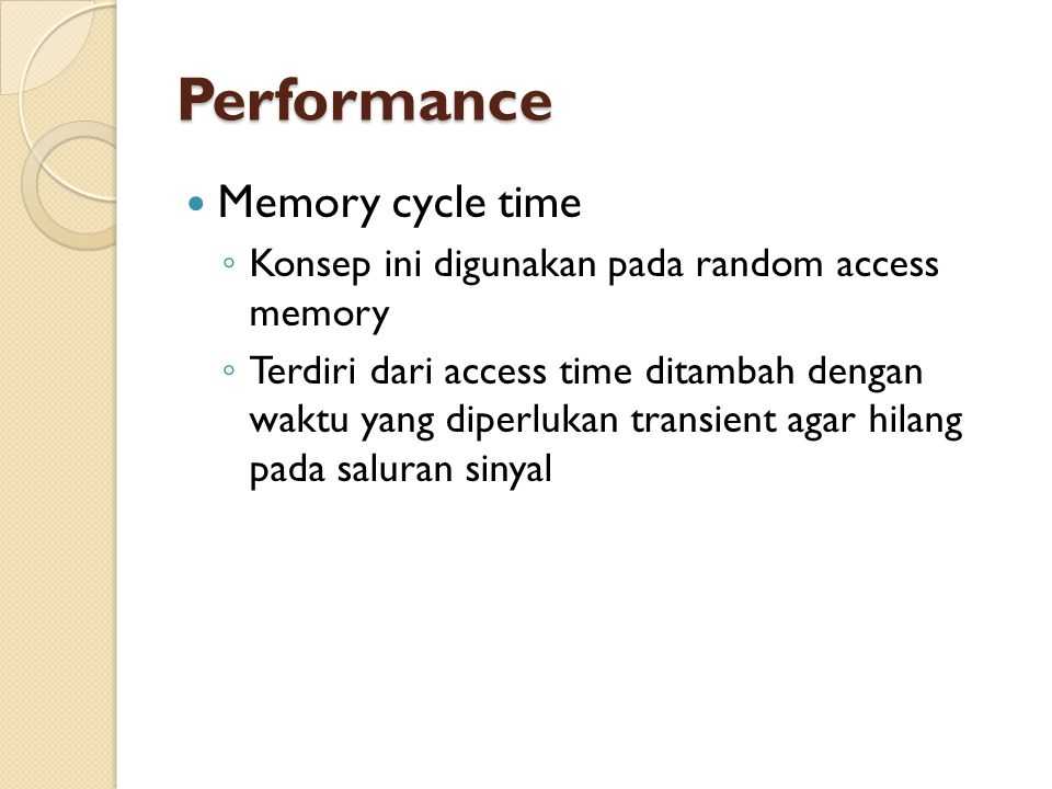 Performance Memory cycle time