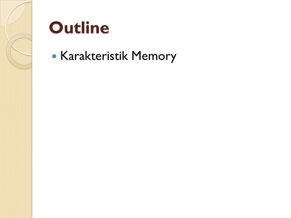 Outline Karakteristik Memory