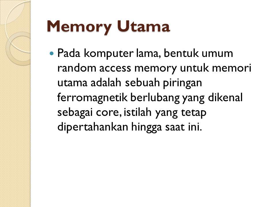 Memory Utama