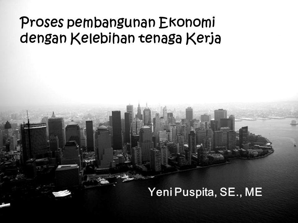 Proses pembangunan Ekonomi dengan Kelebihan tenaga Kerja
