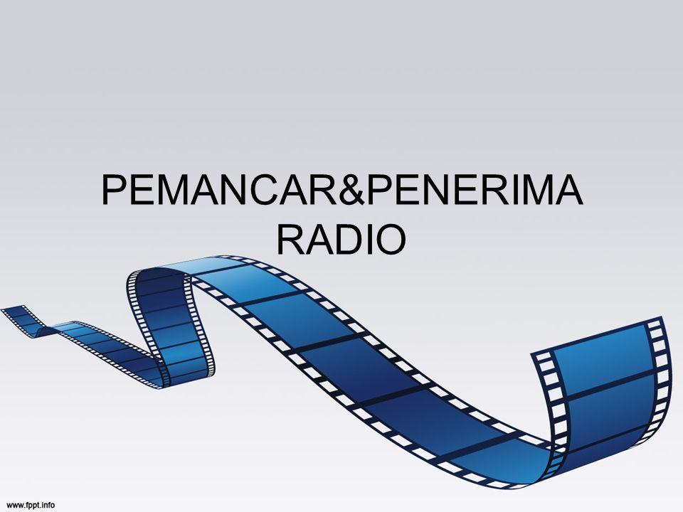PEMANCAR&PENERIMA RADIO