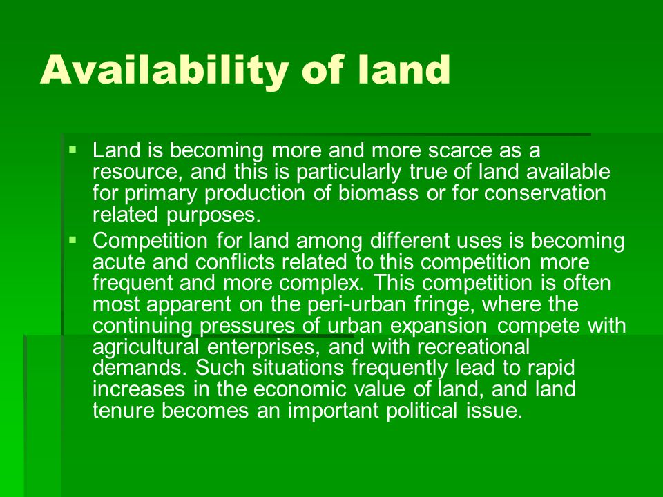 Availability of land