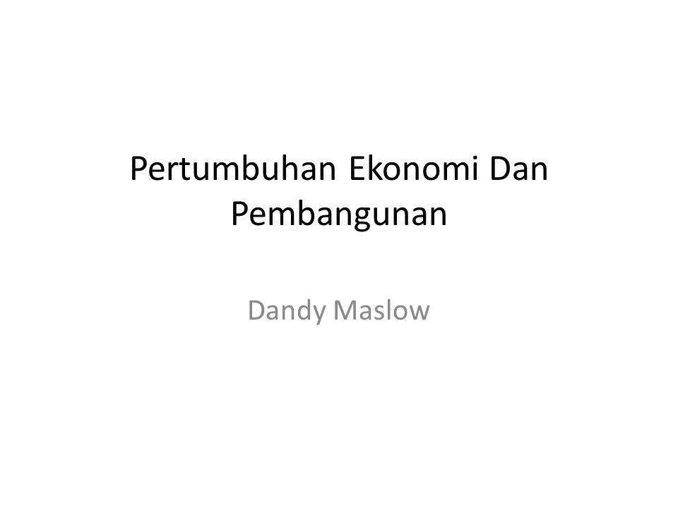 Pertumbuhan Ekonomi Dan Pembangunan