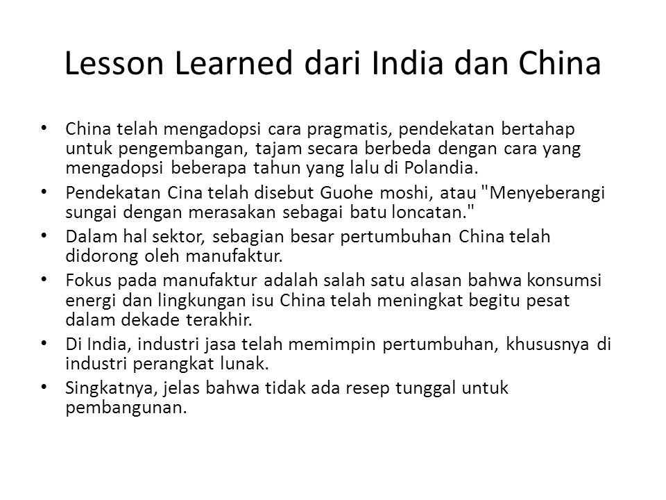 Lesson Learned dari India dan China