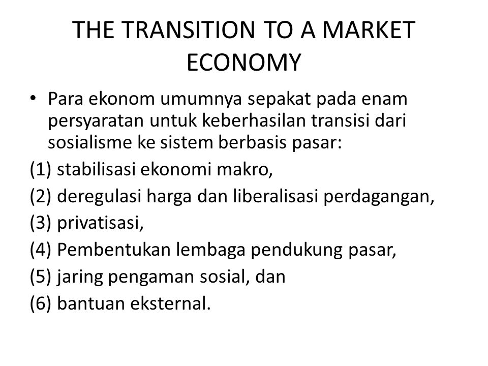 THE TRANSITION TO A MARKET ECONOMY
