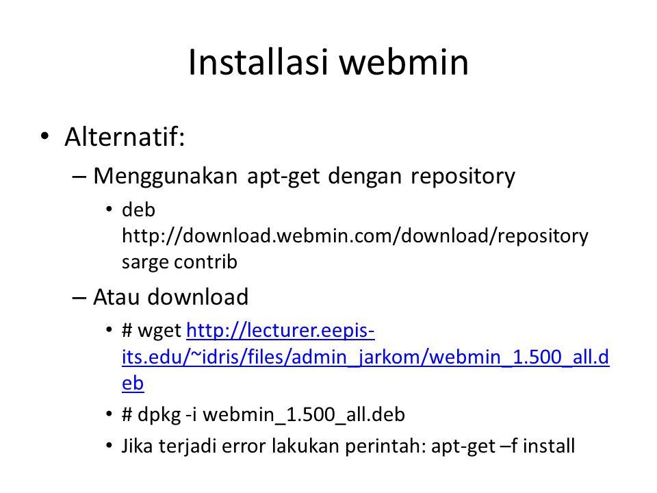 Installasi webmin Alternatif: Menggunakan apt-get dengan repository