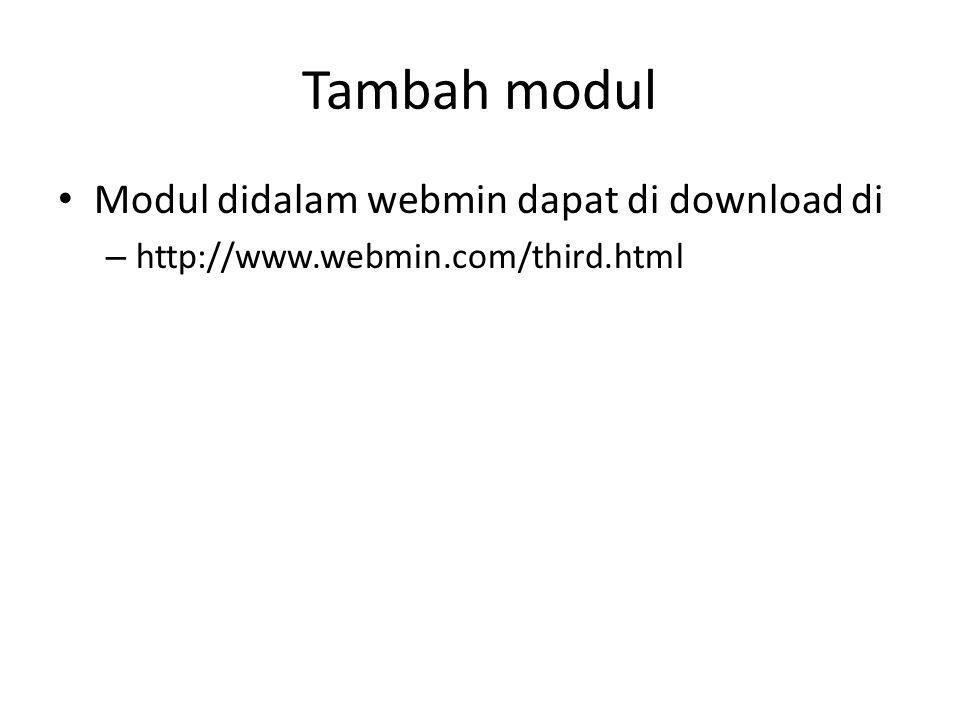 Tambah modul Modul didalam webmin dapat di download di