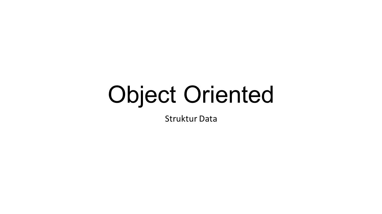 Object Oriented Struktur Data