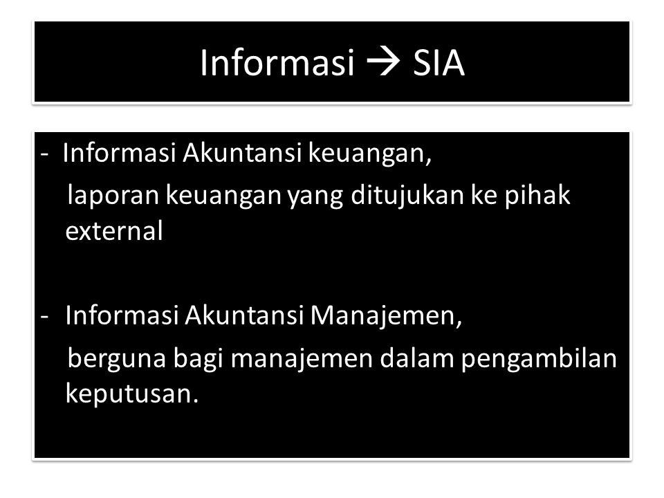 Informasi  SIA - Informasi Akuntansi keuangan,