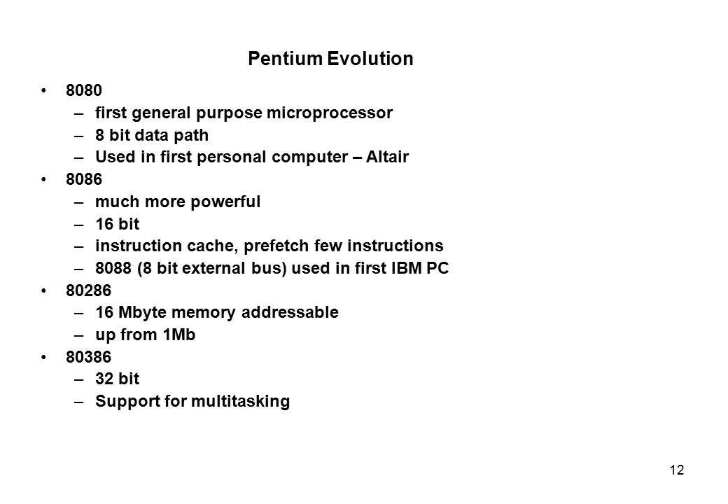 Pentium Evolution 8080 first general purpose microprocessor