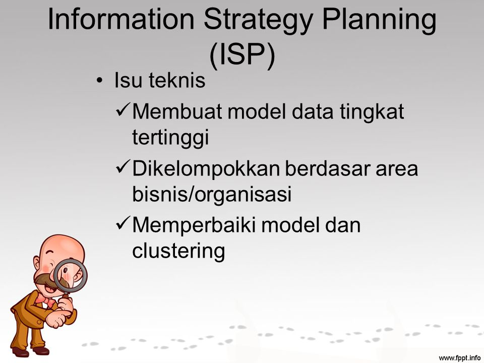 Information Strategy Planning (ISP)