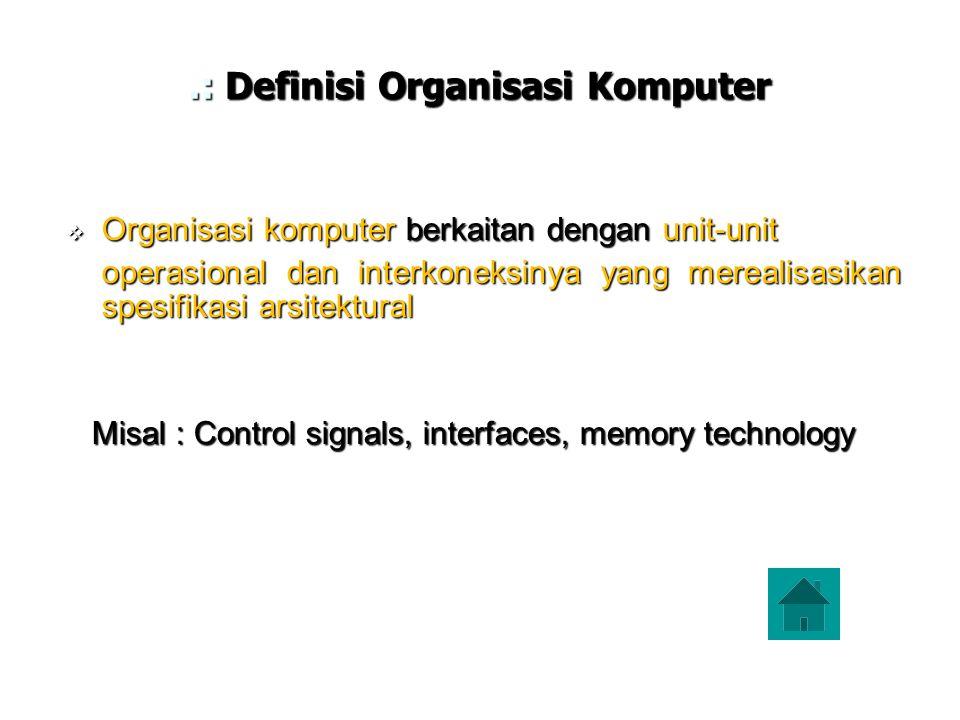 .: Definisi Organisasi Komputer