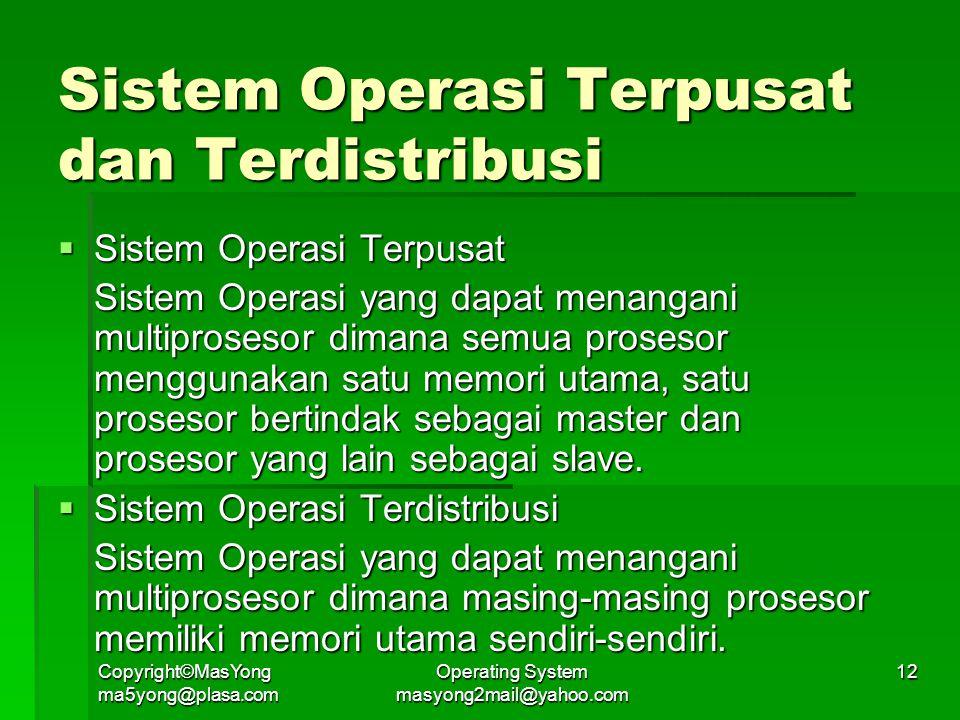 Sistem Operasi Terpusat dan Terdistribusi