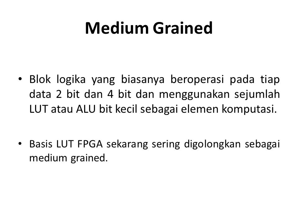 Medium Grained