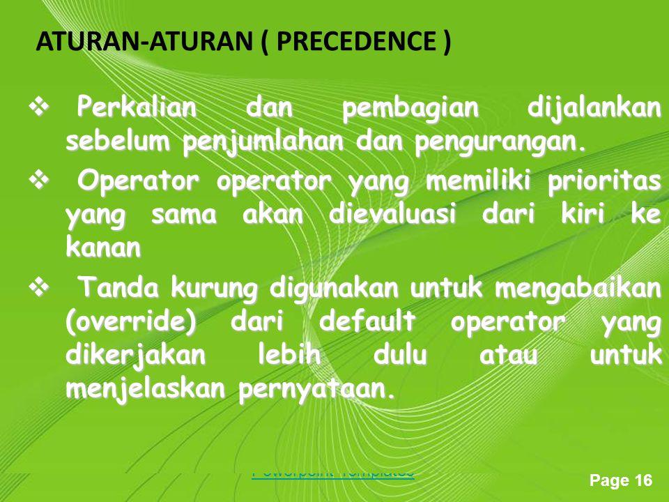 ATURAN-ATURAN ( PRECEDENCE )