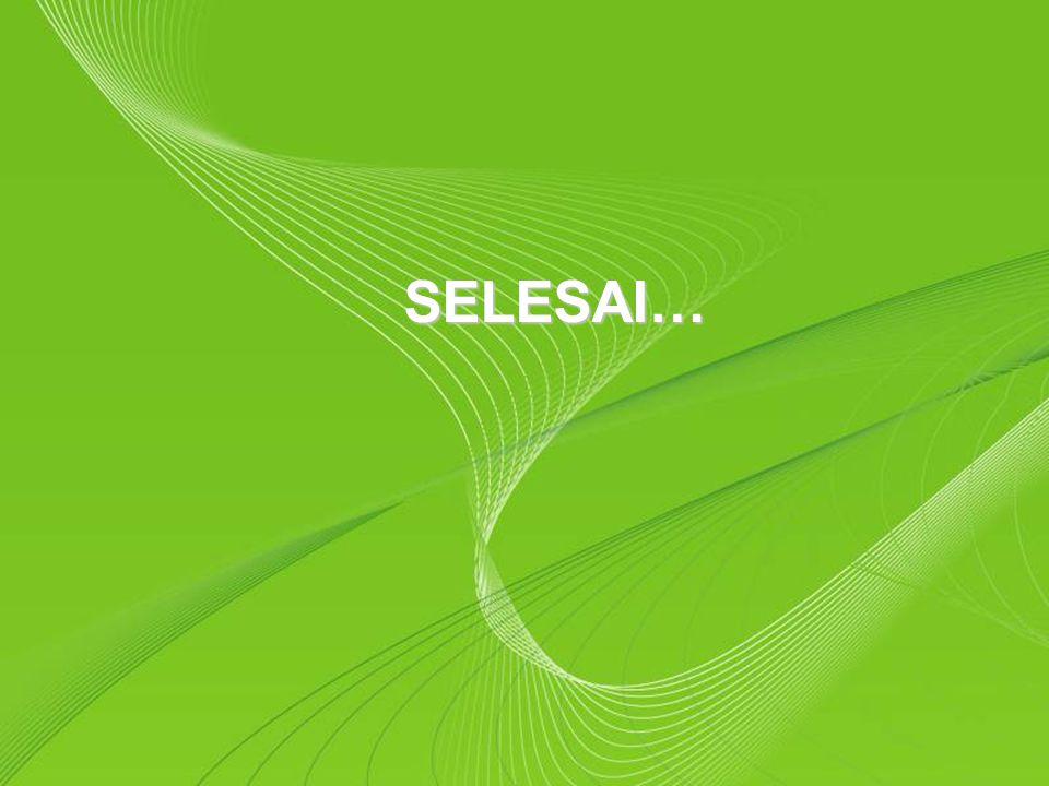 SELESAI… Powerpoint Templates