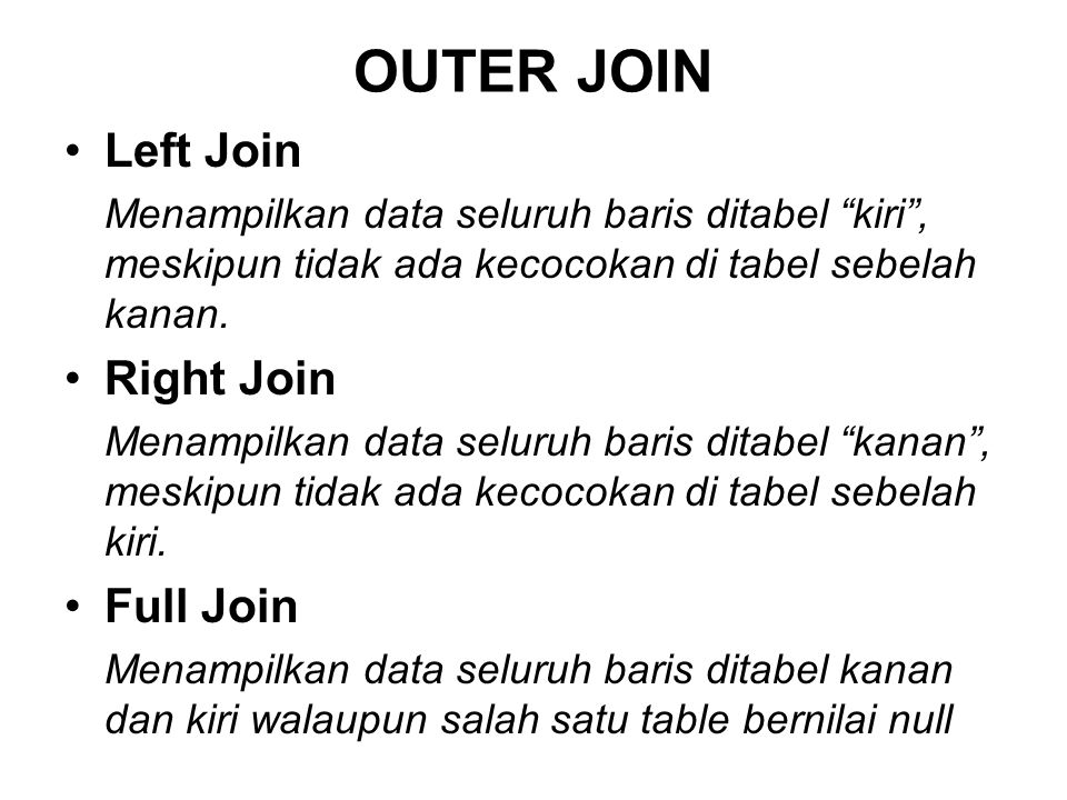 OUTER JOIN Left Join Right Join Full Join