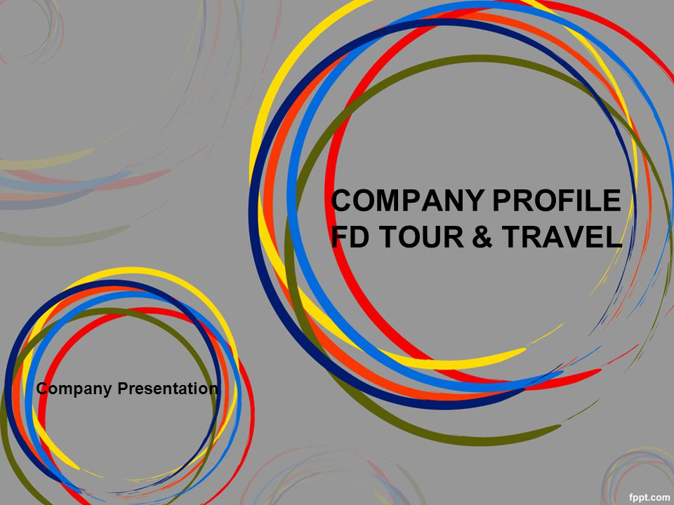 COMPANY PROFILE FD TOUR & TRAVEL