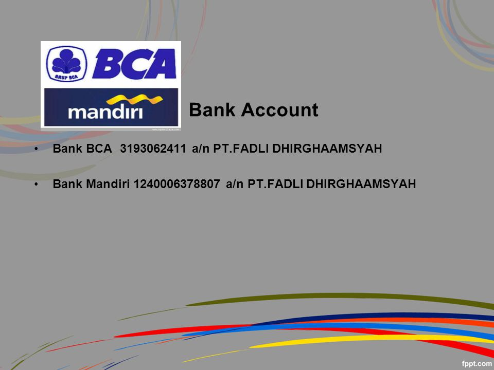 Bank Account Bank BCA 3193062411 a/n PT.FADLI DHIRGHAAMSYAH