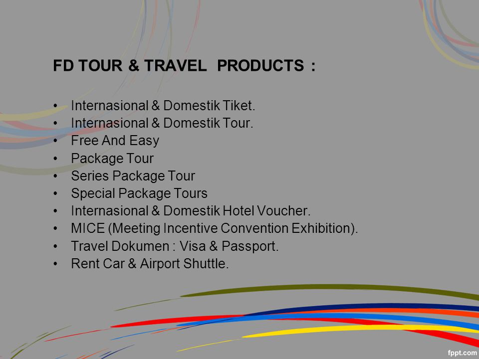 FD TOUR & TRAVEL PRODUCTS :