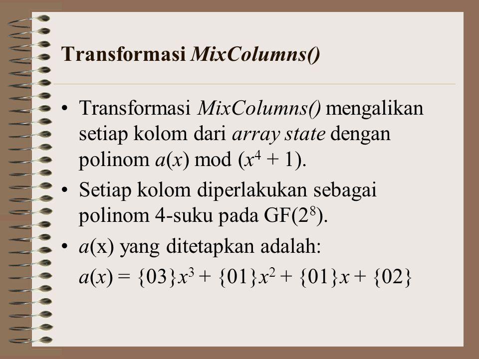 Transformasi MixColumns()
