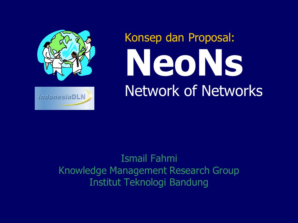 Konsep dan Proposal: NeoNs Network of Networks