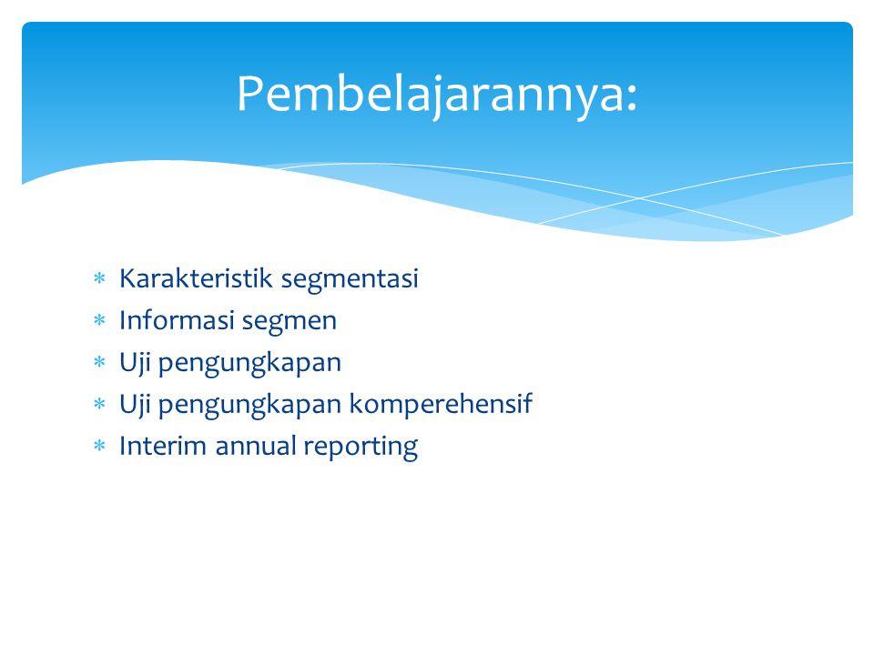Pembelajarannya: Karakteristik segmentasi Informasi segmen
