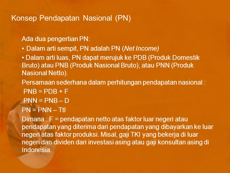 Konsep Pendapatan Nasional (PN)