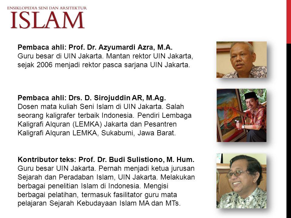 Pembaca ahli: Prof. Dr. Azyumardi Azra, M.A.