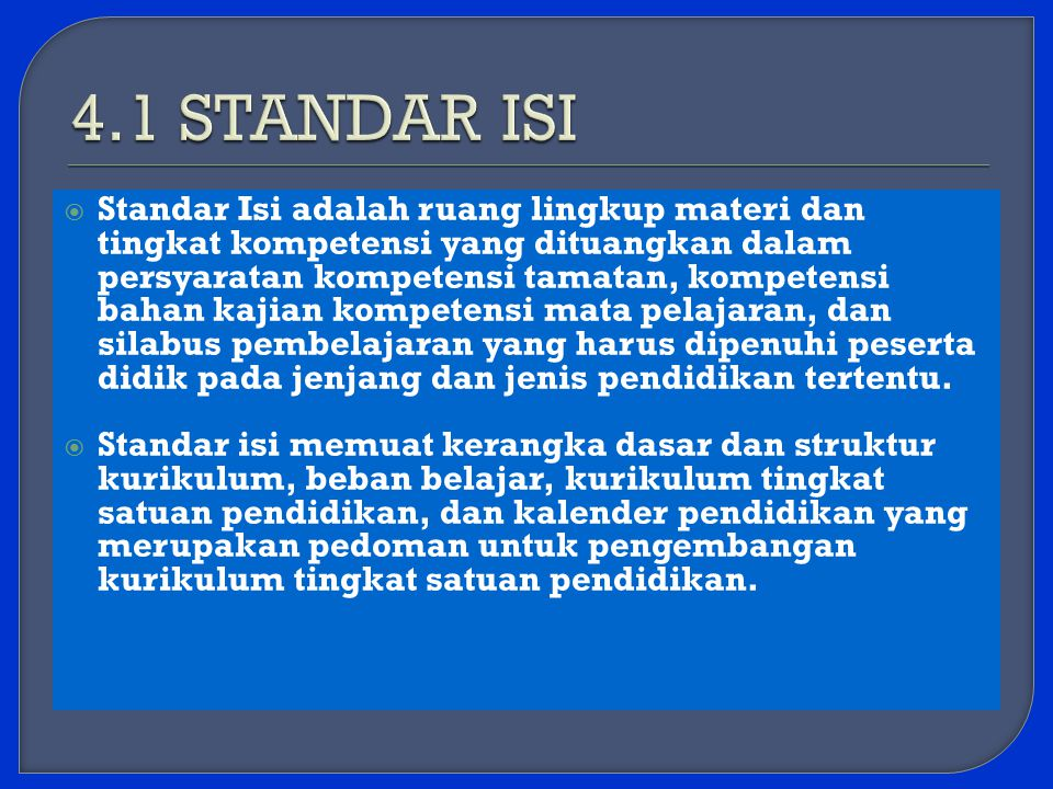 4.1 STANDAR ISI